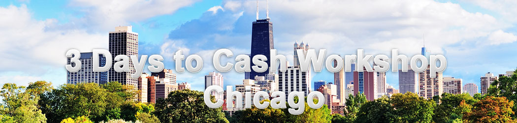 3 Days to Cash Workshop - Chicago