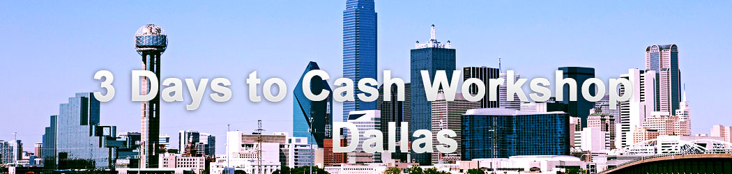 3 Days to Cash Workshop - Dallas