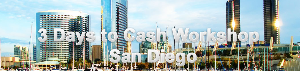 3 Days to Cash Workshop - San Diego