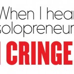 When I hear solopreneur I cringe Why would you wanthellip