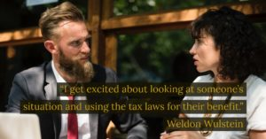 Taxes Quote - Weldon Wulstein - Live Out Loud